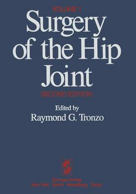 Surgery of the Hip Joint: Volume 1 (Paperback)