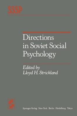 Directions in Soviet Social Psychology - Springer Series in Social Psychology (Paperback)