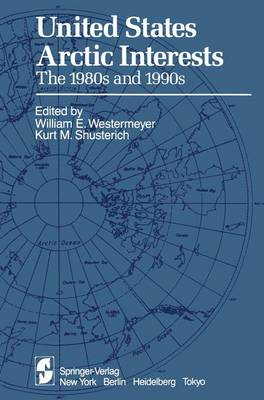 United States Arctic Interests: The 1980s and 1990s (Paperback)