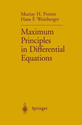 Maximum Principles in Differential Equations (Paperback)