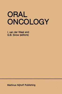 Oral Oncology - Developments in Oncology 20 (Paperback)