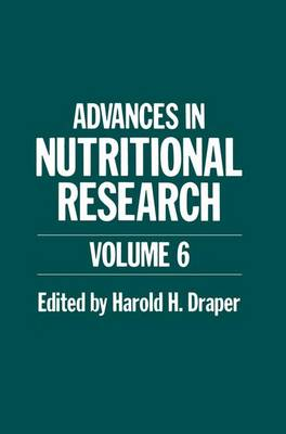Advances in Nutritional Research - Nato ASI Subseries B: 110 (Paperback)