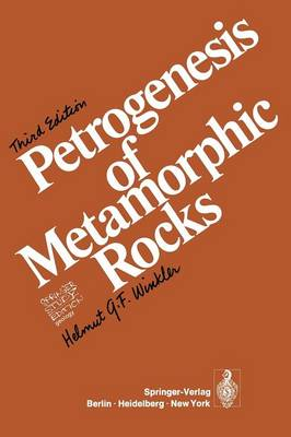Petrogenesis of Metamorphic Rocks (Paperback)