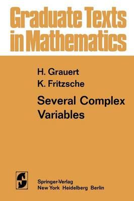 Several Complex Variables - Graduate Texts in Mathematics 38 (Paperback)