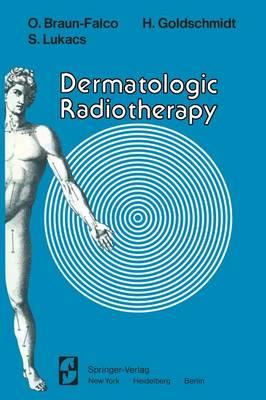 Dermatologic Radiotherapy (Paperback)