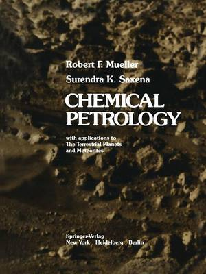 Chemical Petrology: with applications to The Terrestrial Planets and Meteorites (Paperback)