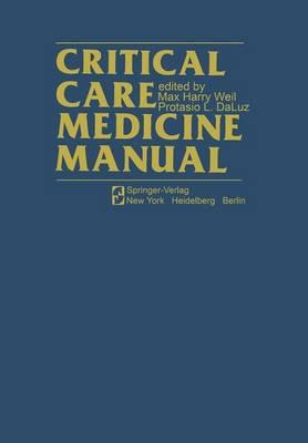 Critical Care Medicine Manual (Paperback)