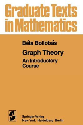 Graph Theory: An Introductory Course - Graduate Texts in Mathematics 63 (Paperback)