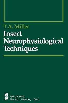 Insect Neurophysiological Techniques - Springer Series in Experimental Entomology (Paperback)