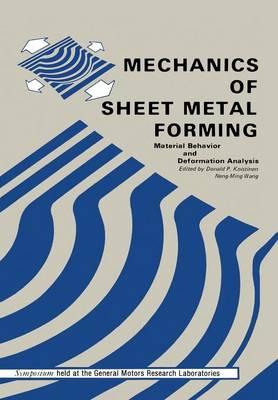 Mechanics of Sheet Metal Forming: Material Behavior and Deformation Analysis (Paperback)