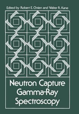 Neutron Capture Gamma-Ray Spectroscopy (Paperback)