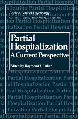 Partial Hospitalization: A Current Perspective - NATO Science Series B (Paperback)