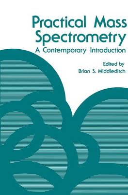 Practical Mass Spectrometry: A Contemporary Introduction (Paperback)