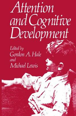 Attention and Cognitive Development (Paperback)