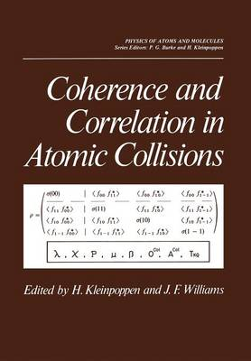 Coherence and Correlation in Atomic Collisions - International Studies in Economic Modelling (Paperback)