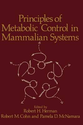 Principles of Metabolic Control in Mammalian Systems (Paperback)