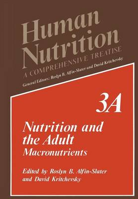 Nutrition and the Adult: Macronutrients - Human Nutrition 3A (Paperback)