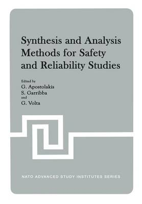 Synthesis and Analysis Methods for Safety and Reliability Studies (Paperback)