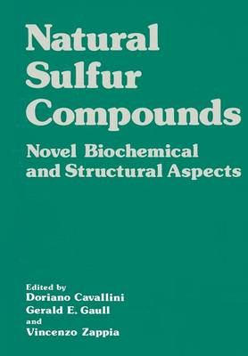 Natural Sulfur Compounds: Novel Biochemical and Structural Aspects (Paperback)