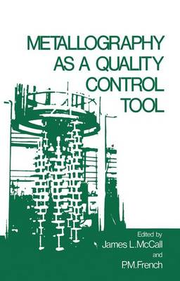 Metallography as a Quality Control Tool (Paperback)