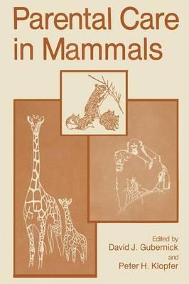 Parental Care in Mammals (Paperback)
