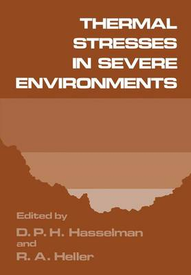 Thermal Stresses in Severe Environments (Paperback)