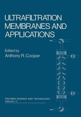 Ultrafiltration Membranes and Applications - Polymer Science and Technology Series 13 (Paperback)