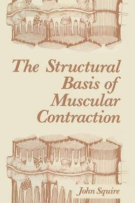 The Structural Basis of Muscular Contraction (Paperback)