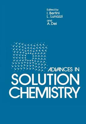 Advances in Solution Chemistry (Paperback)