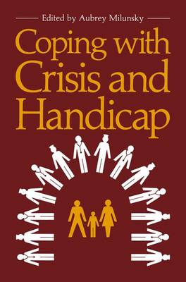 Coping with Crisis and Handicap (Paperback)
