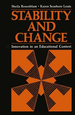 Stability and Change: Innovation in an Educational Context - Critical Issues in Psychiatry (Paperback)