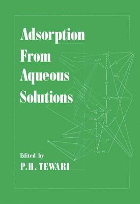 Adsorption From Aqueous Solutions (Paperback)