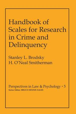 Handbook of Scales for Research in Crime and Delinquency - Modern Perspectives in Energy (Paperback)