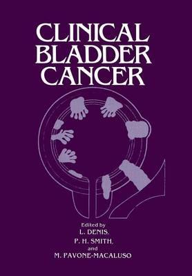 Clinical Bladder Cancer (Paperback)