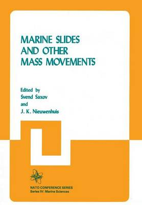 Marine Slides and Other Mass Movements - Nato Conference Series 6 (Paperback)