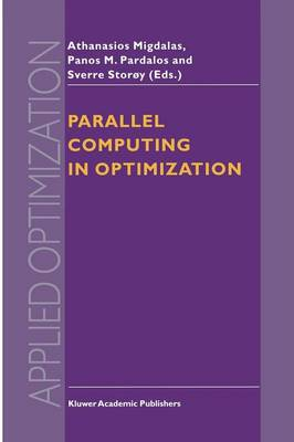 Parallel Computing in Optimization - Applied Optimization 7 (Paperback)