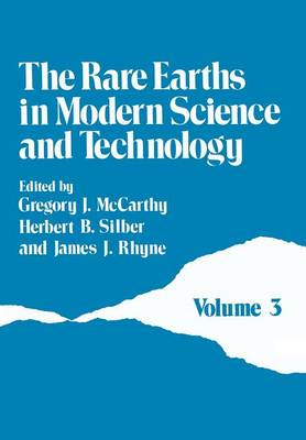 The Rare Earths in Modern Science and Technology: Volume 3 (Paperback)