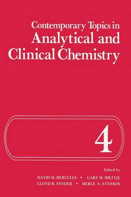 Contemporary Topics in Analytical and Clinical Chemistry - Institute for Amorphous Studies Series (Paperback)