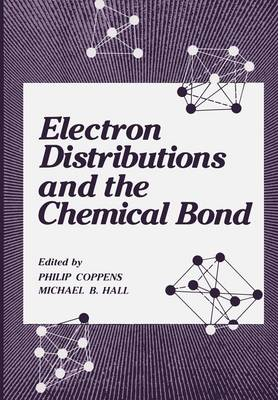 Electron Distributions and the Chemical Bond (Paperback)