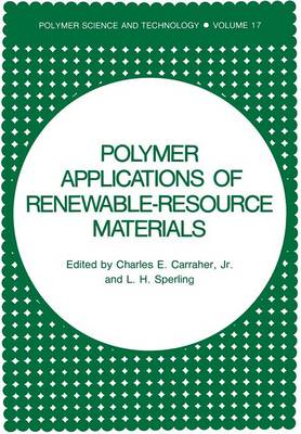 Polymer Applications of Renewable-Resource Materials - Polymer Science and Technology Series 17 (Paperback)