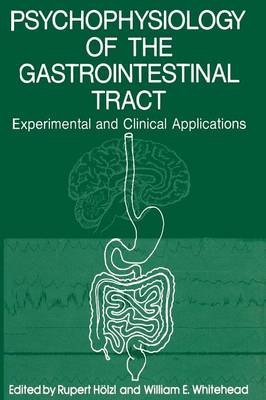 Psychophysiology of the Gastrointestinal Tract: Experimental and Clinical Applications (Paperback)