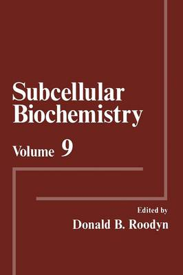 Subcellular Biochemistry: Volume 9 (Paperback)