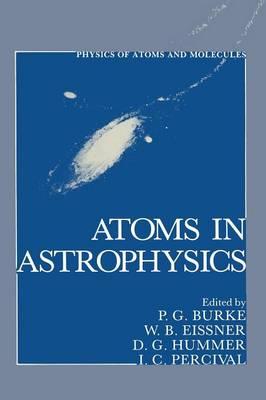 Atoms in Astrophysics (Paperback)