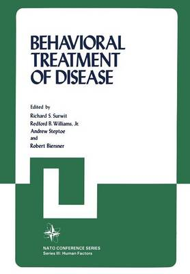 Behavioral Treatment of Disease - Nato Conference Series 19 (Paperback)