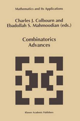 Combinatorics Advances - Mathematics and Its Applications 329 (Paperback)
