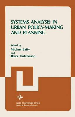 Systems Analysis in Urban Policy-Making and Planning - Nato Conference Series 12 (Paperback)