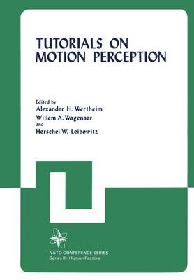 Tutorials on Motion Perception - III Human Factors 20 (Paperback)
