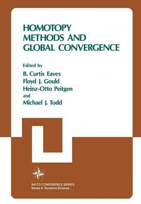 Homotopy Methods and Global Convergence - Nato Conference Series 13 (Paperback)