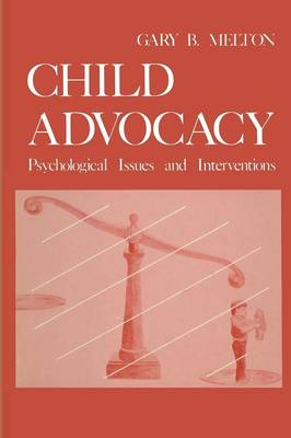 Child Advocacy: Psychological Issues and Interventions (Paperback)