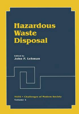 Hazardous Waste Disposal - Nato Challenges of Modern Society 4 (Paperback)